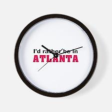 I'd rather be in Atlanta Wall Clock