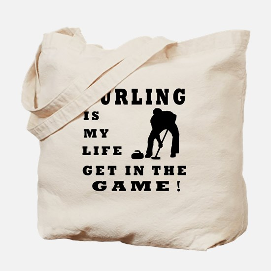 Curling Is My Life Tote Bag