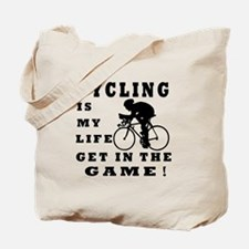 Cycling Is My Life Tote Bag
