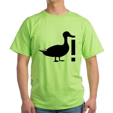 Duck! Green T-Shirt
