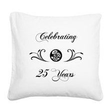 25th Anniversary (b&w) Square Canvas Pillow
