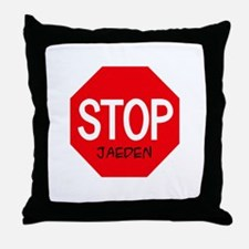 Stop Jaeden Throw Pillow