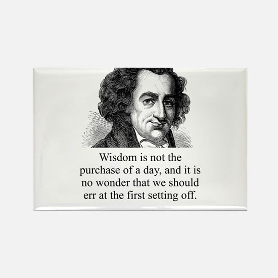 Wisdom Is Not The Purchase - Thomas Paine Magnets