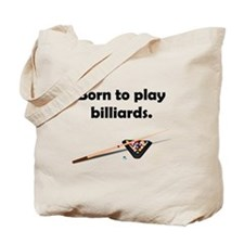 Born To Play Billiards Tote Bag