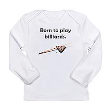 Born To Play Billiards Long Sleeve Infant T-Shirt
