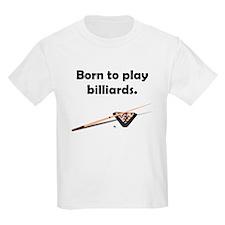 Born To Play Billiards T-Shirt