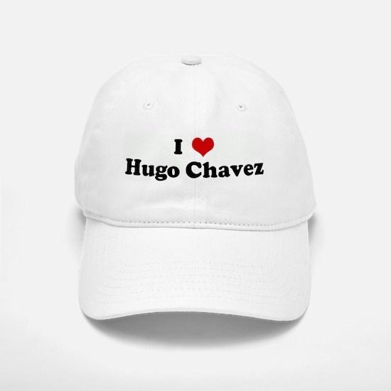I Love Hugo Chavez Baseball Baseball Cap
