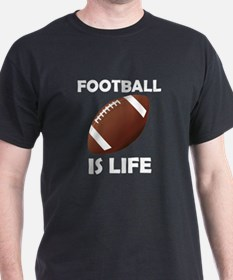 Football Is Life T-Shirt
