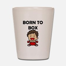 Born To Box Shot Glass