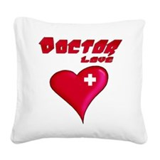 Doctor Love Square Canvas Pillow