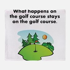 Stays On The Golf Course Throw Blanket