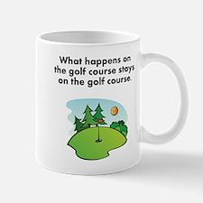Stays On The Golf Course Mug