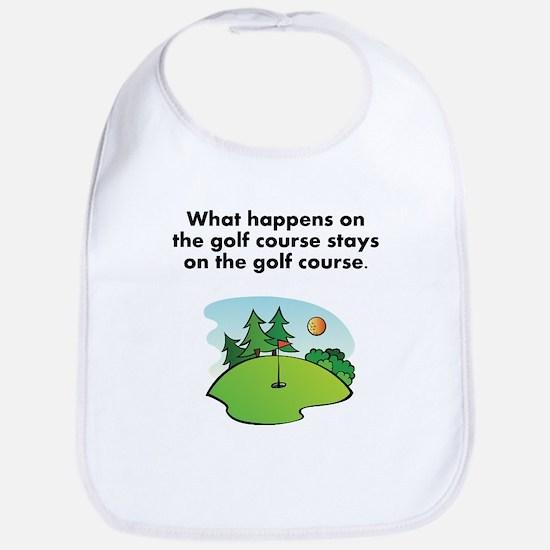 Stays On The Golf Course Bib