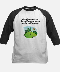 Stays On The Golf Course Tee