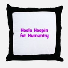 Hoola Hoopin for Humanity Throw Pillow