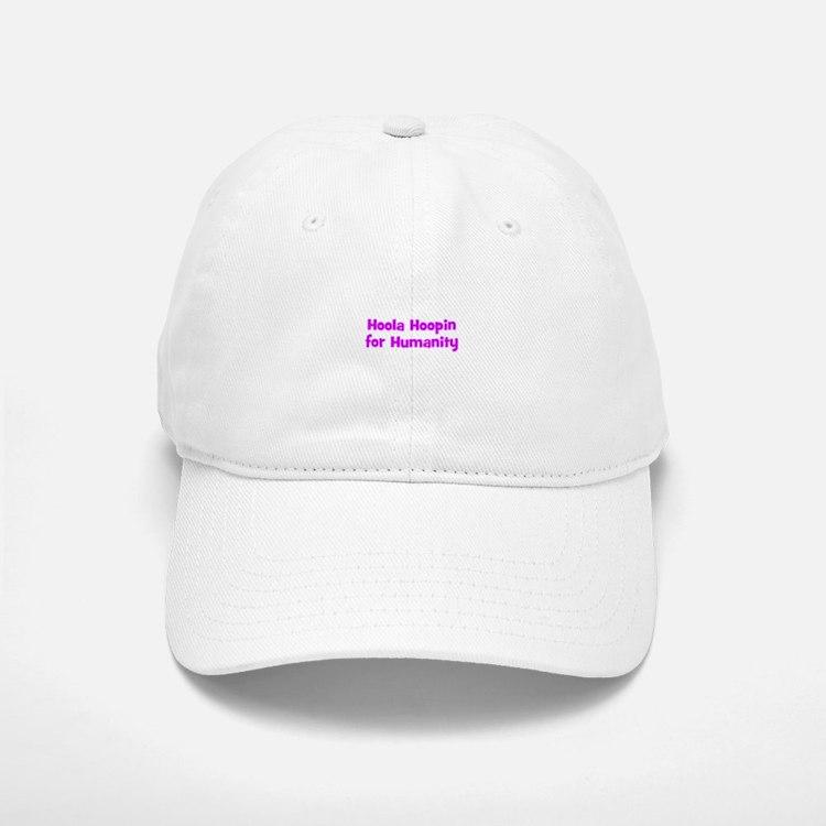 Hoola Hoopin for Humanity Baseball Baseball Cap