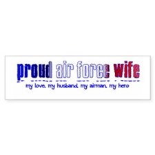 Proud Air Force Wife Bumper Bumper Sticker