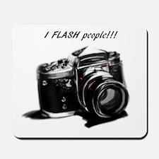 I flash people Mousepad