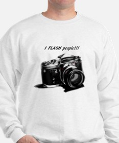 I flash people Sweatshirt