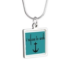 i refuse to sink Silver Square Necklace