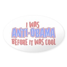 Anti-Obama before it was cool Decal