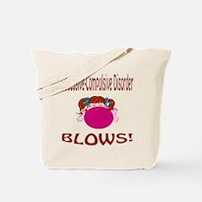 O.C.D. Blows! Tote Bag