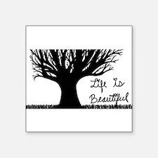 Life is Beautiful Sticker