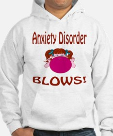 Anxiety Disorder Blows! Hoodie