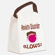Anxiety Disorder Blows! Canvas Lunch Bag