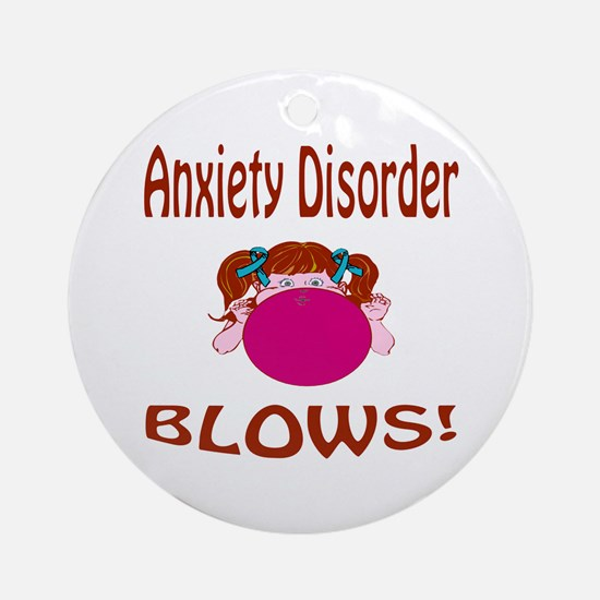 Anxiety Disorder Blows! Ornament (Round)