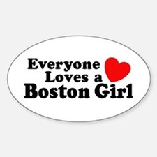 Everyone Loves a Boston Girl Oval Decal