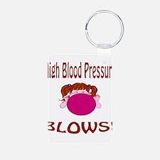 High Blood Pressure Blows! Keychains