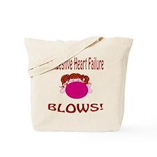 Congestive Heart Failure Blows! Tote Bag
