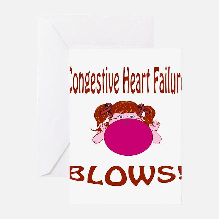 Congestive Heart Failure Blows! Greeting Card