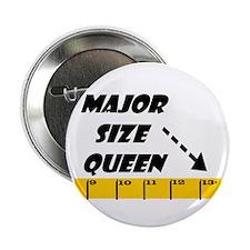 Ruler Major Size Queen Button