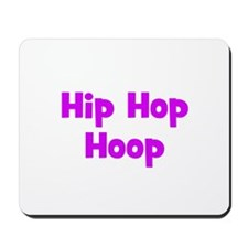 Hip Hop Hoop Mousepad