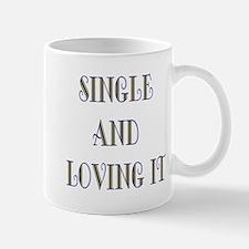 Single And Loving It Mug