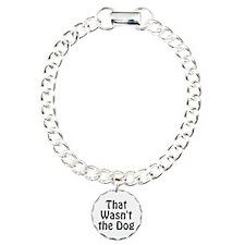 Not the Dog Bracelet
