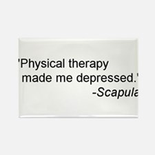 Physical Therapy / Rehab Quote Rectangle Magnet (1