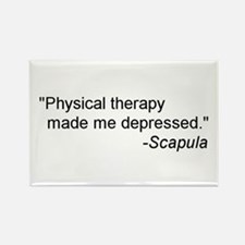 Physical Therapy / Rehab Quote Rectangle Magnet