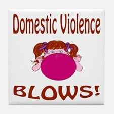 Domestic Violence Blows! Tile Coaster