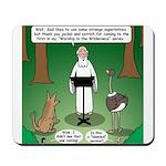 Ostrich Jackal Sermon Mousepad