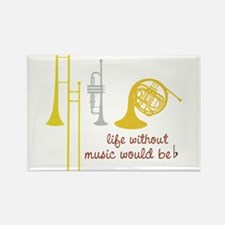 Life Without Music Rectangle Magnet