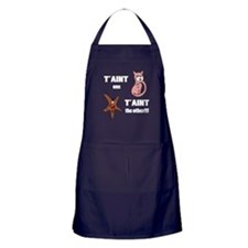 Taint one taint the other Apron (dark)