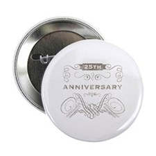 "25th Vintage Anniversary 2.25"" Button"