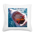 Bite radius crap Square Canvas Pillow