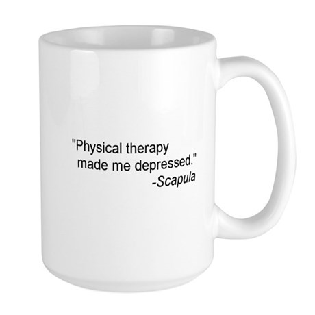 Physical Therapy / Rehab Quote Large Mug