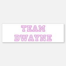 Pink team Dwayne Bumper Bumper Bumper Sticker