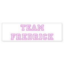 Pink team Fredrick Bumper Bumper Sticker