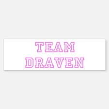 Pink team Draven Bumper Bumper Bumper Sticker